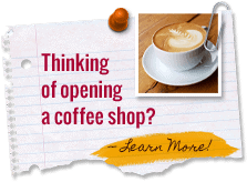 Thinking of Opening a Coffee Shop?