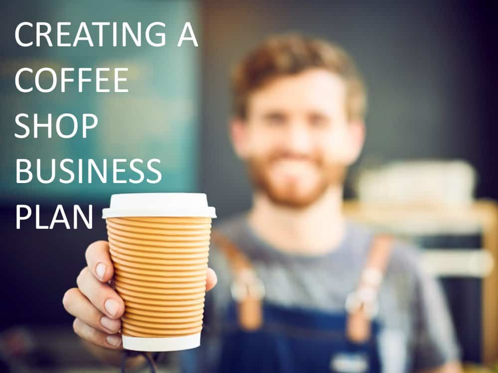 Learn How to Create a Coffee Shop Business Plan