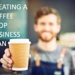 How to write a business plan for a coffee shop
