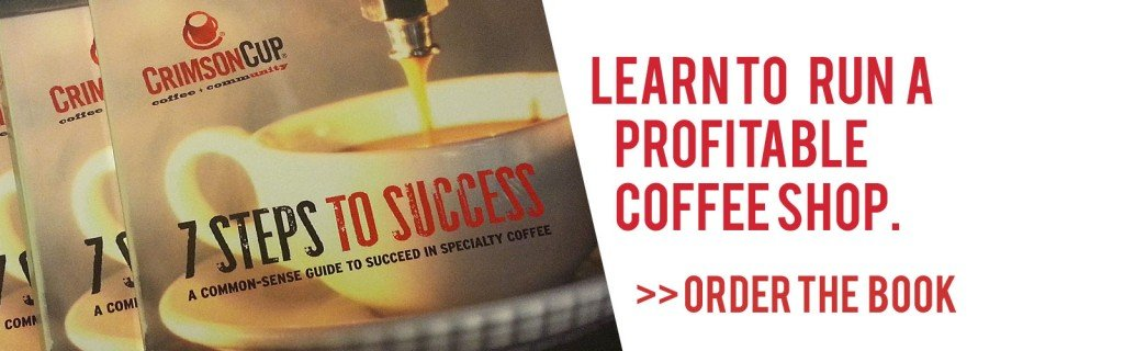 Buy Seven Steps to Success in the Specialty Coffee Industry by Greg Ubert