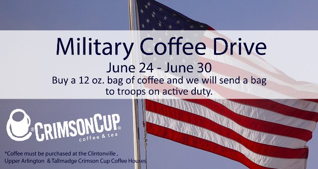 Crimson Cup Military Coffee Drive June 24 through June 30
